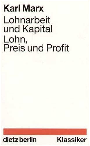 9783320019129: Lohnarbeit und Kapital. Lohn, Preis, Profit.