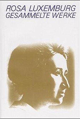 Gesammelte Werke Bd. 1.2: Rosa Luxemburg