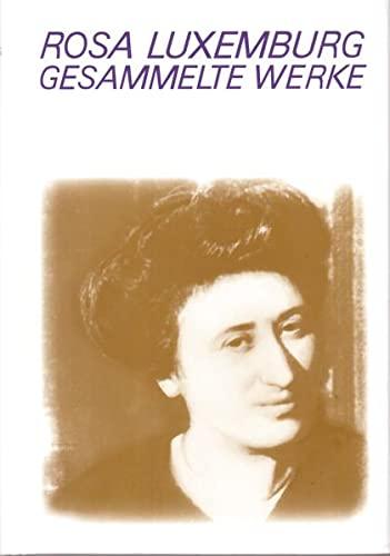 Gesammelte Werke Bd. 3: Rosa Luxemburg