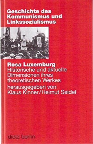 9783320020316: Rosa Luxemburg: Historische und aktuelle Dimensionen ihres theoretischen Werkes