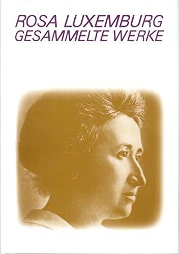 Gesammelte Werke Bd.1.1: Rosa Luxemburg