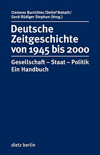Deutsche Zeitgeschichte 1945 bis 2000 mit CD-ROM: Clemens Burrichter