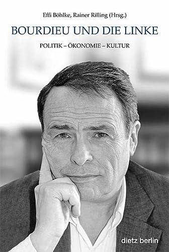 9783320021122: Bordieu und die Linke: Politik - Ökonomie - Kultur