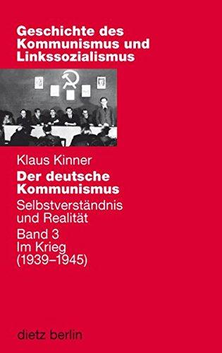Der deutsche Kommunismus und Linkssozialismus: Selbstverständnis und Realität 3. Im ...