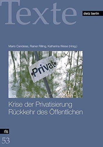 9783320021825: Krise der Privatisierung. Rückkehr des Öffentlichen.