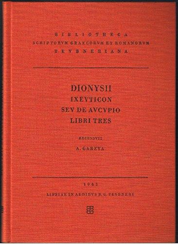 9783322001658: Dionysii Ixeuticon seu de aucupio libri tres (German Edition)