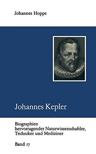 9783322003973: Johannes Kepler (Biographien hevorragender Naturwissenschaftler, Techniker und Mediziner)