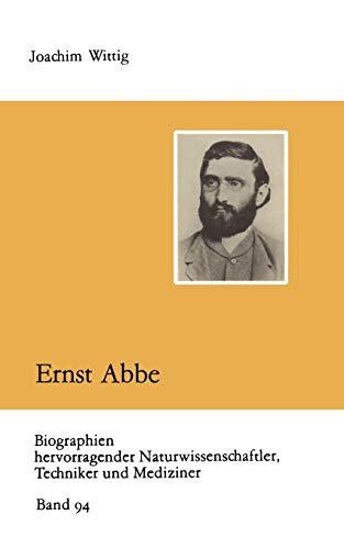 9783322006868: Ernst Abbe (Biographien hervorragender Naturwissenschaftler, Techniker und Mediziner)