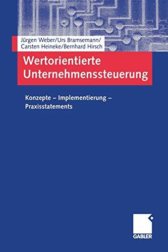 9783322800046: Wertorientierte Unternehmenssteuerung: Konzepte  Implementierung  Praxisstatements