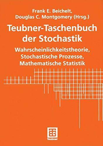 9783322800688: Teubner-Taschenbuch der Stochastik: Wahrscheinlichkeitstheorie, Stochastische Prozesse, Mathematische Statistik (German Edition)