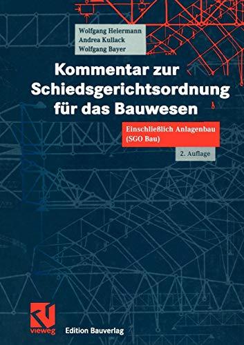 9783322801920: Kommentar zur Schiedsgerichtsordnung für das Bauwesen: Einschließlich Anlagenbau (SGO Bau)