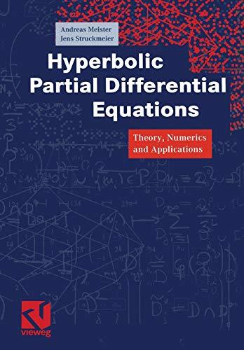 9783322802293: Hyperbolic Partial Differential Equations: Theory, Numerics and Applications