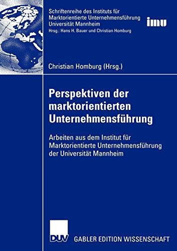 9783322815262: Perspektiven der marktorientierten Unternehmensführung: Arbeiten aus dem Institut für Marktorientierte Unternehmensführung der Universität Mannheim ... (IMU), Universität Mannheim)
