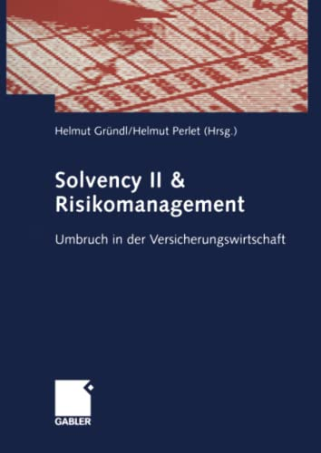 Solvency II Risikomanagement Umbruch in der Versicherungswirtschaft German Edition