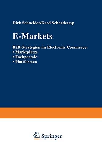 9783322823144: E-Markets: B2B-Strategien im Electronic Commerce: · Marktplätze · Fachportale · Plattformen (German Edition)