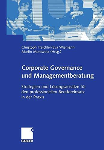 9783322825070: Corporate Governance und Managementberatung: Strategien und Lösungsansätze für den professionellen Beratereinsatz in der Praxis