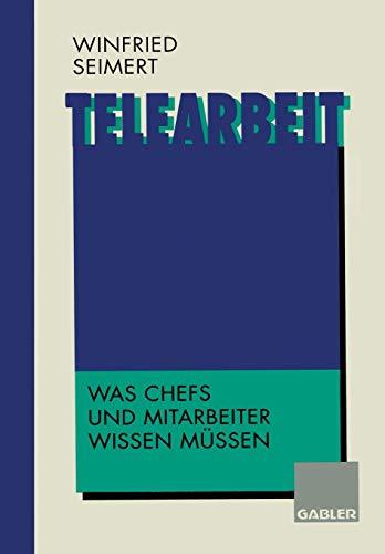 9783322827142: Telearbeit: Was Chefs und Mitarbeiter wissen müssen (German Edition)