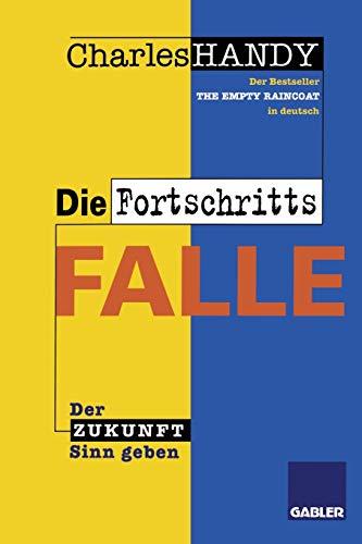 9783322827166: Die Fortschrittsfalle: Der Zukunft neuen Sinn geben (German Edition)