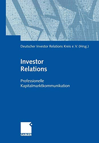 9783322844217: Investor Relations: Professionelle Kapitalmarktkommunikation (German Edition)