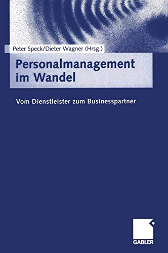 9783322845276: Personalmanagement im Wandel: Vom Dienstleister zum Businesspartner (German Edition)
