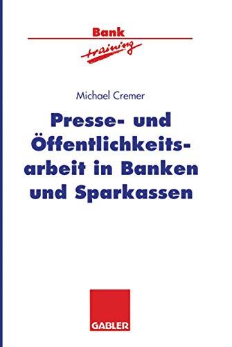 9783322846129: Presse- und �ffentlichkeitsarbeit in Banken und Sparkassen (Banktraining)
