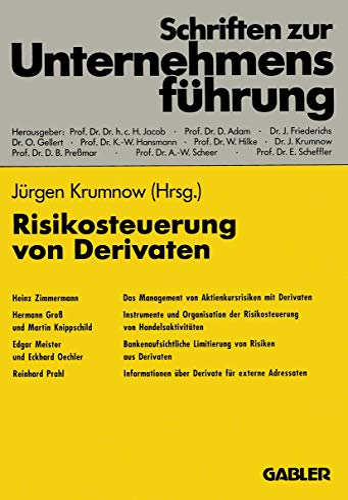 9783322846471: Risikosteuerung von Derivaten (Schriften zur Unternehmensf�hrung)