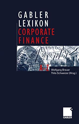 9783322847263: Gabler Lexikon Corporate Finance (German Edition)