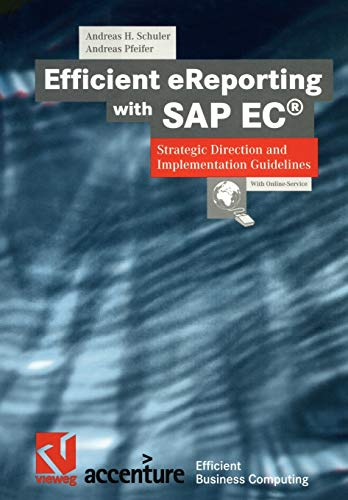 Efficient eReporting with SAP EC®: Strategic Direction: Andreas H. Schuler,