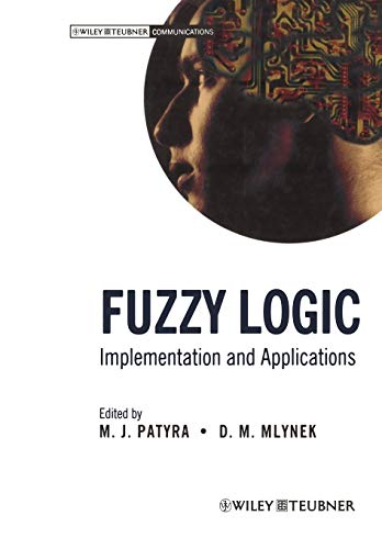 9783322889577: Fuzzy Logic: Implementation and Applications