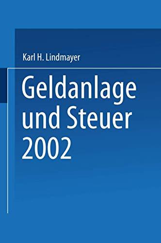Geldanlage und Steuer 2002: Karl H. Lindmayer