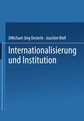9783322896681: Internationalisierung und Institution