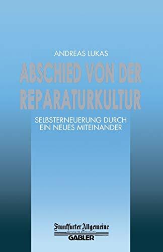 Abschied von der Reparaturkultur: Andreas Lukas