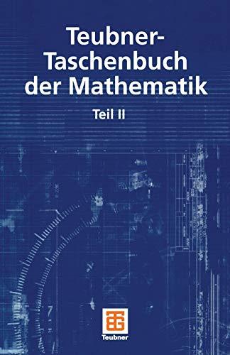 9783322901927: Teubner-Taschenbuch Der Mathematik: Teil II
