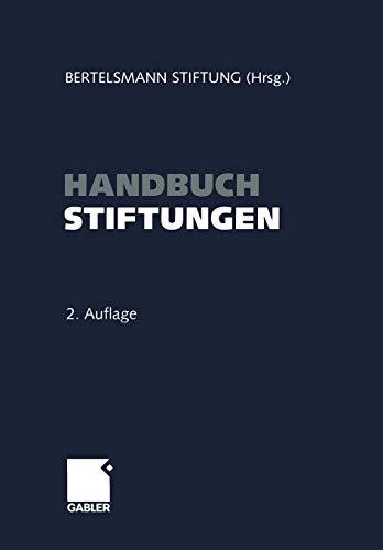 9783322903181: Handbuch Stiftungen: Ziele ― Projekte ― Management ― Rechtliche Gestaltung (German Edition)