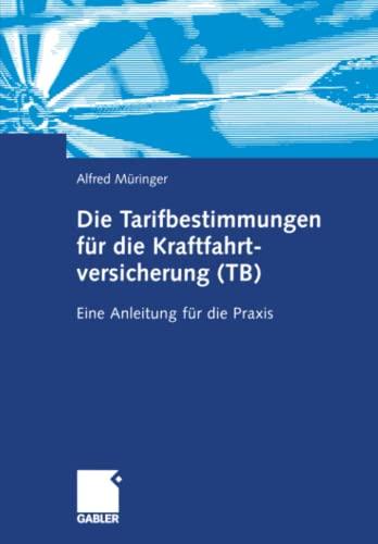 9783322904133: Die Tarifbestimmungen für die Kraftfahrtversicherung (TB): Eine Anleitung für die Praxis