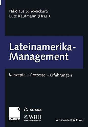 9783322904591: Lateinamerika-Management: Konzepte - Prozesse - Erfahrungen