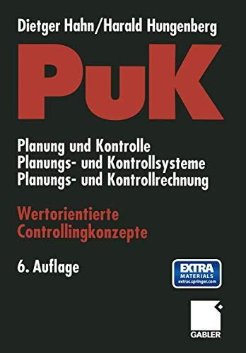 9783322907653: PuK - Wertorientierte Controllingkonzepte: Planung und Kontrolle - Planungs- und Kontrollsysteme - Planungs- und Kontrollrechnung