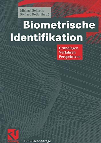 9783322908445: Biometrische Identifikation: Grundlagen, Verfahren, Perspektiven (DuD-Fachbeiträge)