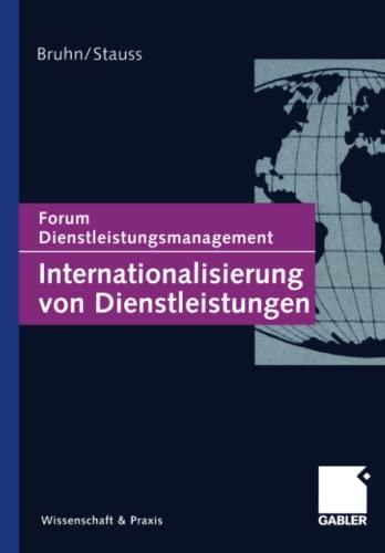9783322908674: Internationalisierung von Dienstleistungen: Forum Dienstleistungsmanagement