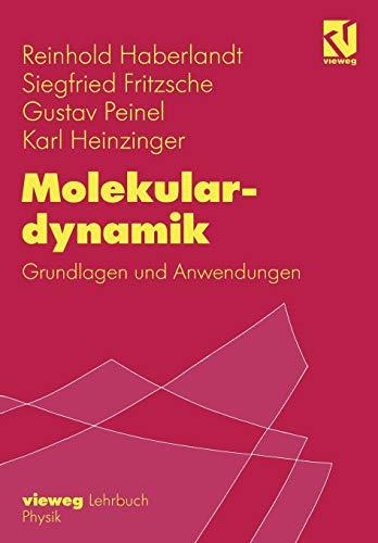 9783322908711: Molekulardynamik: Grundlagen und Anwendungen
