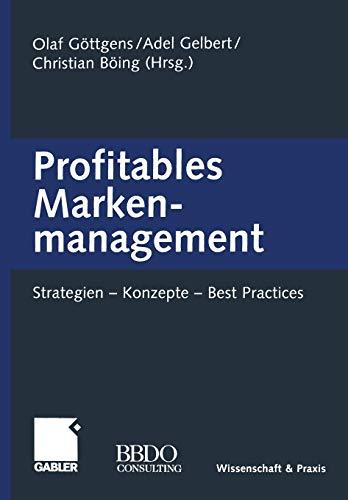 9783322912572: Profitables Markenmanagement: Strategien - Konzepte - Best Practices