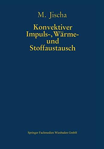 9783322915917: Konvektiver Impuls-, Wärme- und Stoffaustausch (Grundlagen und Fortschritte der Ingenieurwissenschaften)