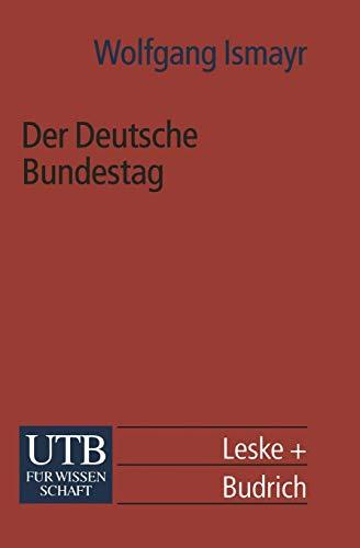 9783322933584: Der Deutsche Bundestag: im politischen System der Bundesrepublik Deutschland (Universitätstaschenbücher) (German Edition)