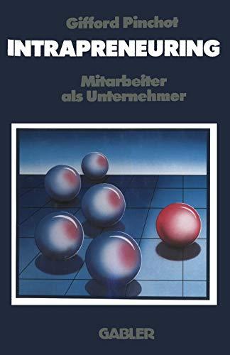 9783322944696: Intrapreneuring: Mitarbeiter als Unternehmer (German Edition)