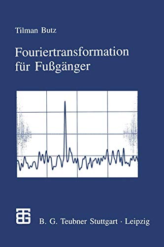 9783322948687: Fouriertransformation f�r Fu�g�nger