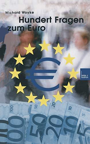 Hundert Fragen und Antworten zum Euro
