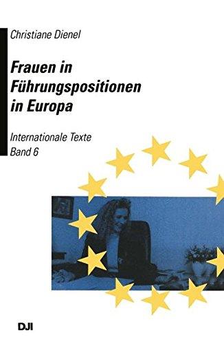 9783322952905: Frauen in Fuhrungspositionen in Europa: Band 6: Internationale Texte