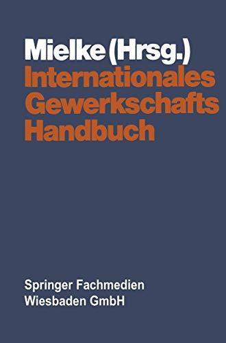 Internationales Gewerkschaftshandbuch: Siegfried Mielke