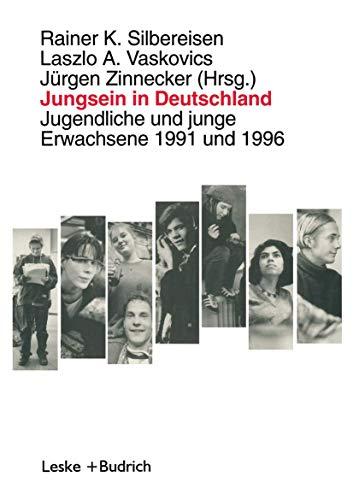 Jungsein in Deutschland: Jugendliche und junge Erwachsene: VS Verlag für