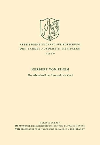 9783322961389: Das Abendmahl des Leonardo da Vinci (Arbeitsgemeinschaft für Forschung des Landes Nordrhein-Westfalen) (German Edition)